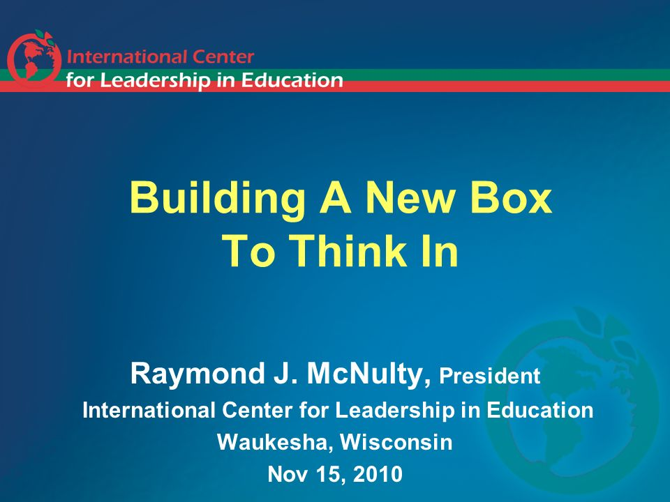 Building A New Box To Think In Raymond J.