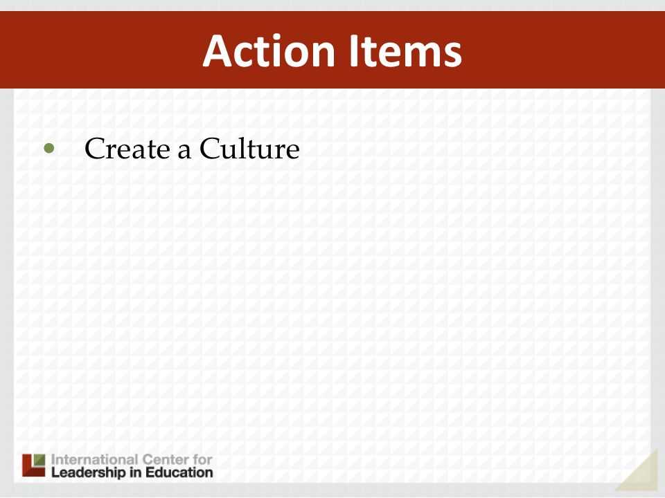 Create a Culture Action Items