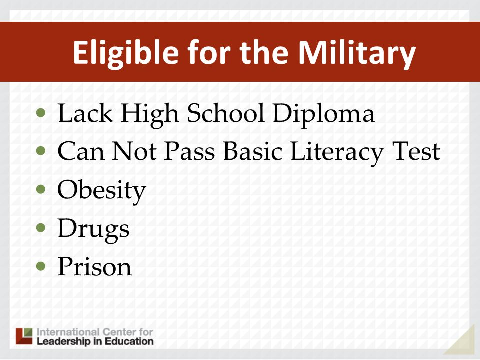 Eligible for the Military Lack High School Diploma Can Not Pass Basic Literacy Test Obesity Drugs Prison