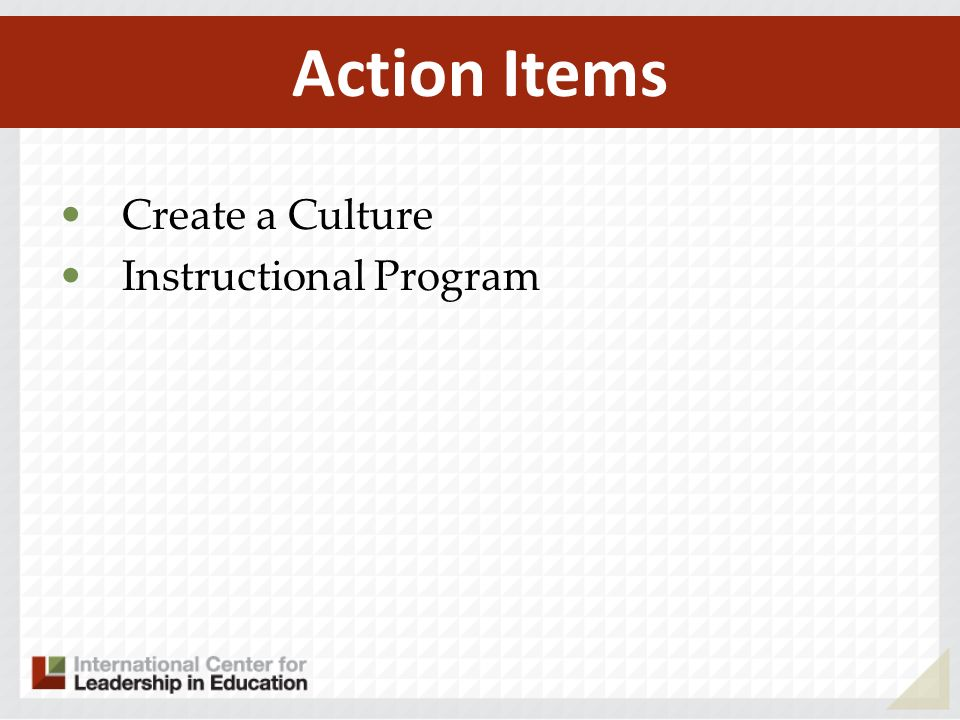Create a Culture Instructional Program Action Items