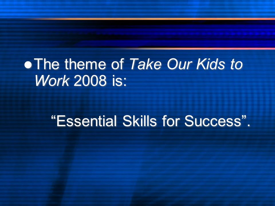 Essential Skills For Success Reading Text Document Use Numeracy Writing Oral Communication Working with Others Thinking Skills Computer Skills Continuous Learning Reading Text Document Use Numeracy Writing Oral Communication Working with Others Thinking Skills Computer Skills Continuous Learning
