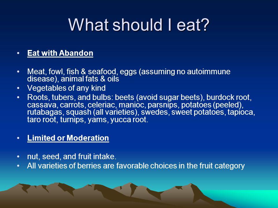 What should I eat.