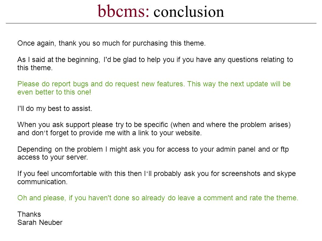 bbcms: conclusion Once again, thank you so much for purchasing this theme.