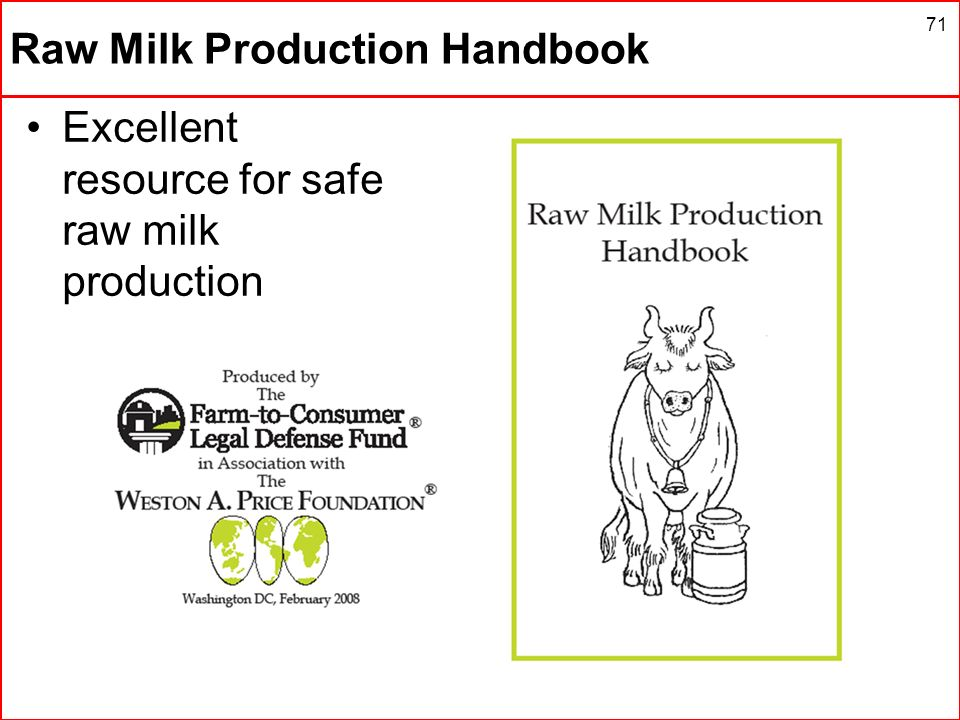 Raw Milk Production Handbook Excellent resource for safe raw milk production 71