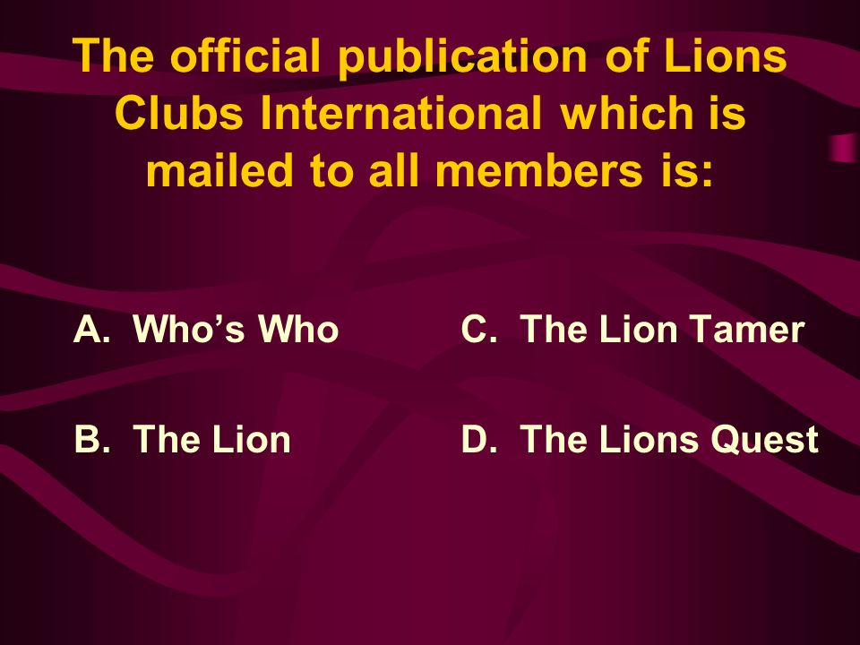 Answer: Since the 1997 International Convention, the officers of LCI include the President, Immediate Past- President, First Vice-President, Second Vice-President and 33 Directors representing various areas of the world.