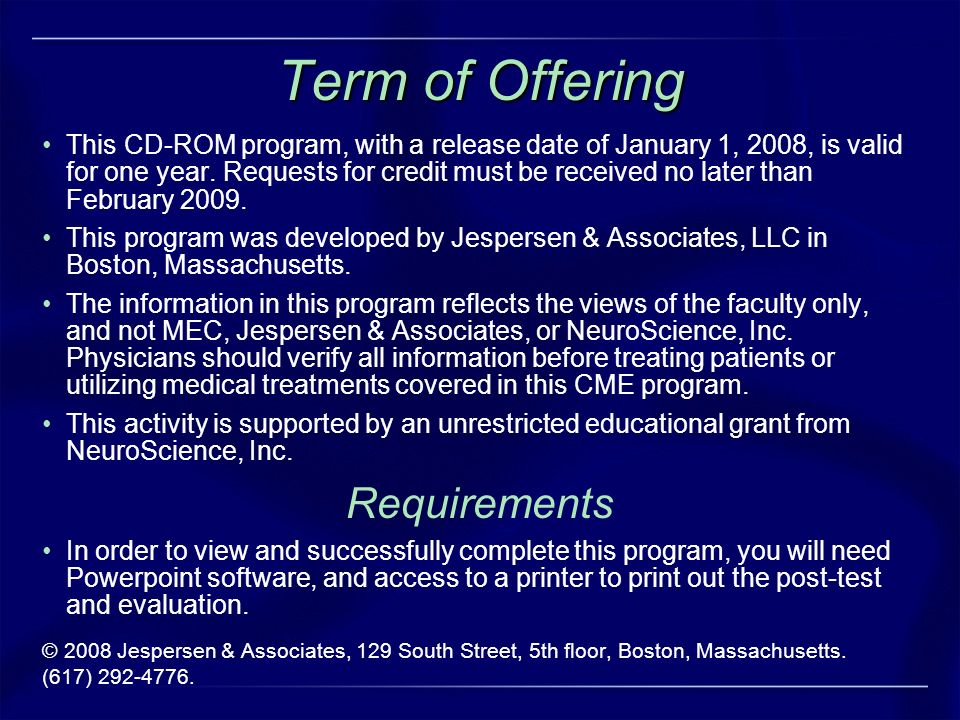 Term of Offering This CD-ROM program, with a release date of January 1, 2008, is valid for one year. Requests for credit must be received no later tha