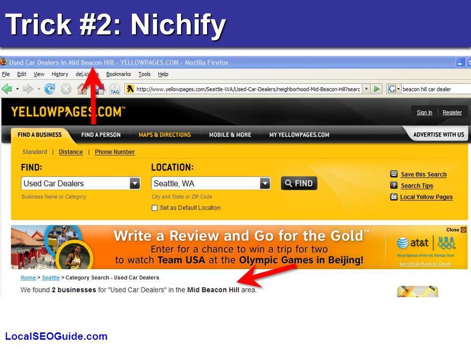 LocalSEOGuide.com Trick #2: Nichify