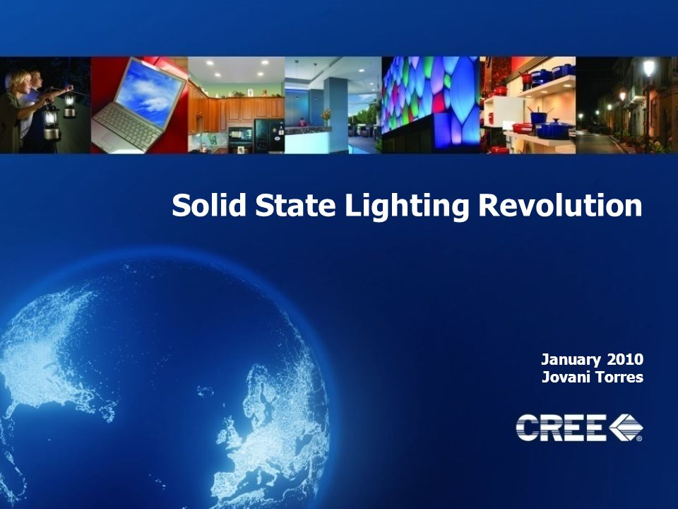 Solid State Lighting Revolution January 2010 Jovani Torres