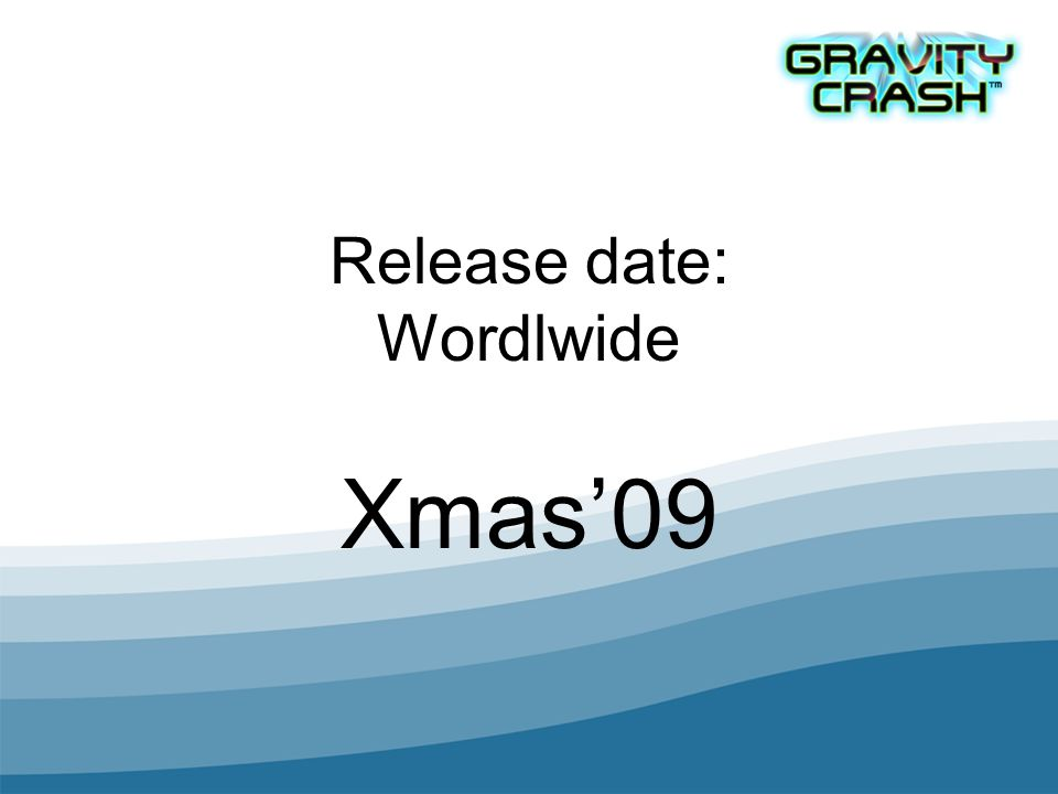 Release date: Wordlwide Xmas09