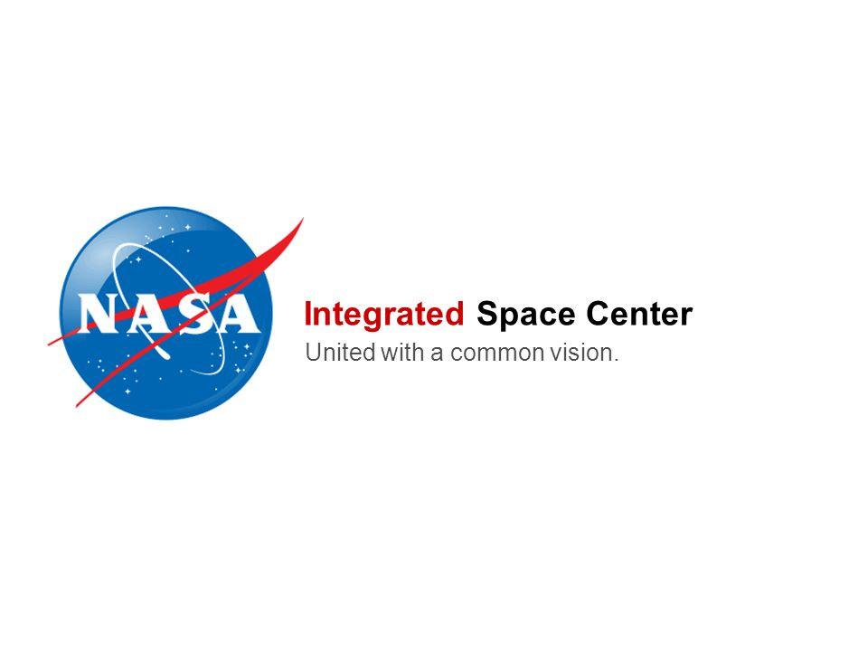 Integrated Space Center United with a common vision.