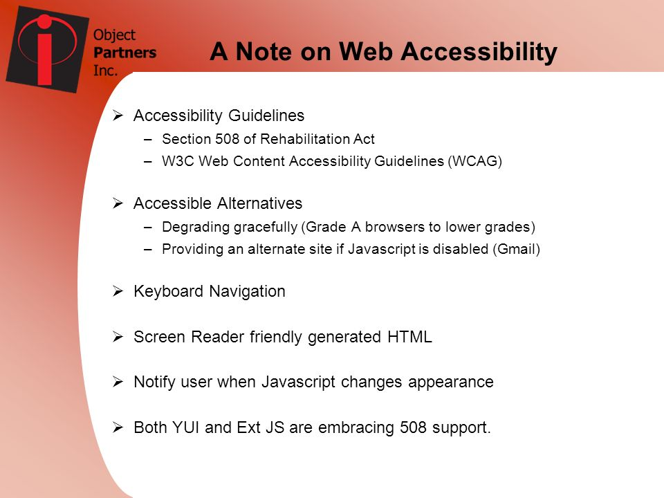 A Note on Web Accessibility Accessibility Guidelines –Section 508 of Rehabilitation Act –W3C Web Content Accessibility Guidelines (WCAG) Accessible Al