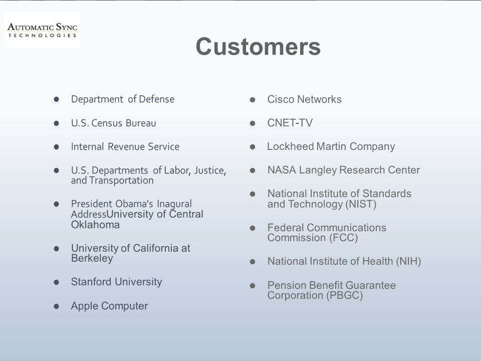 Customers Department of Defense U.S.Census Bureau Internal Revenue Service U.S.