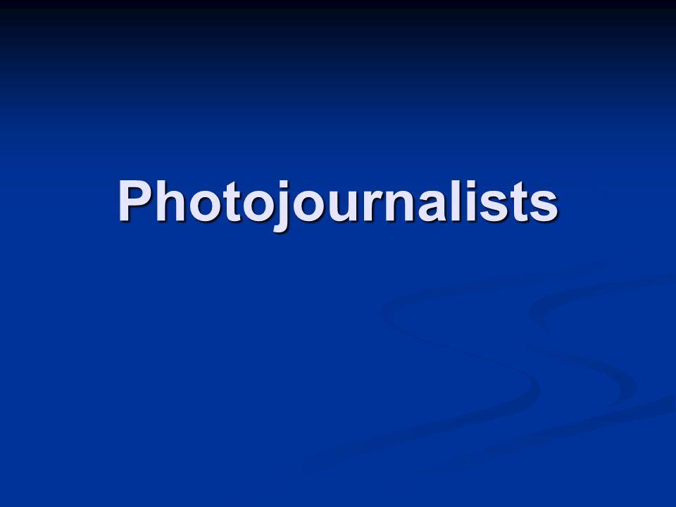 Photojournalists