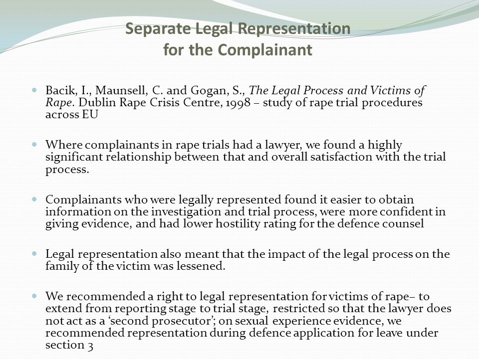 Bacik, I., Maunsell, C. and Gogan, S., The Legal Process and Victims of Rape.