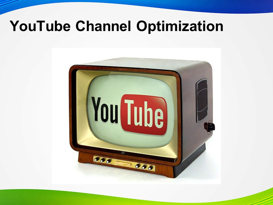 YouTube Channel Optimization