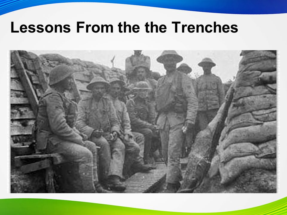 Lessons From the the Trenches