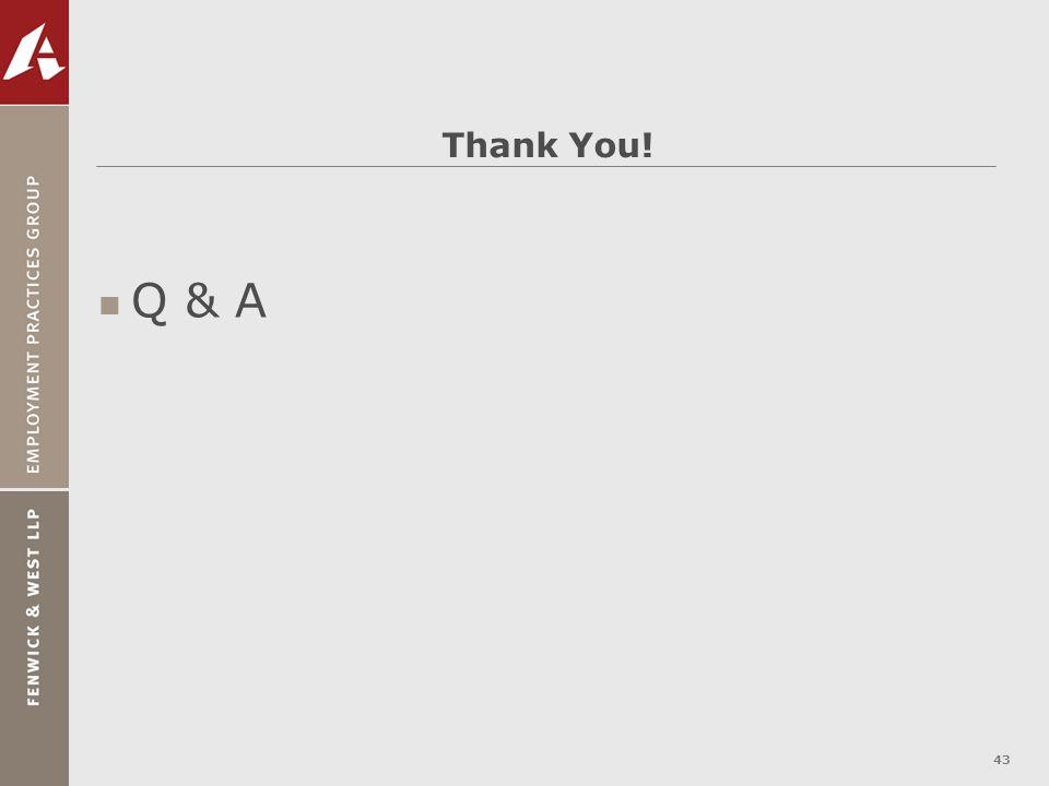 43 Thank You! n Q & A