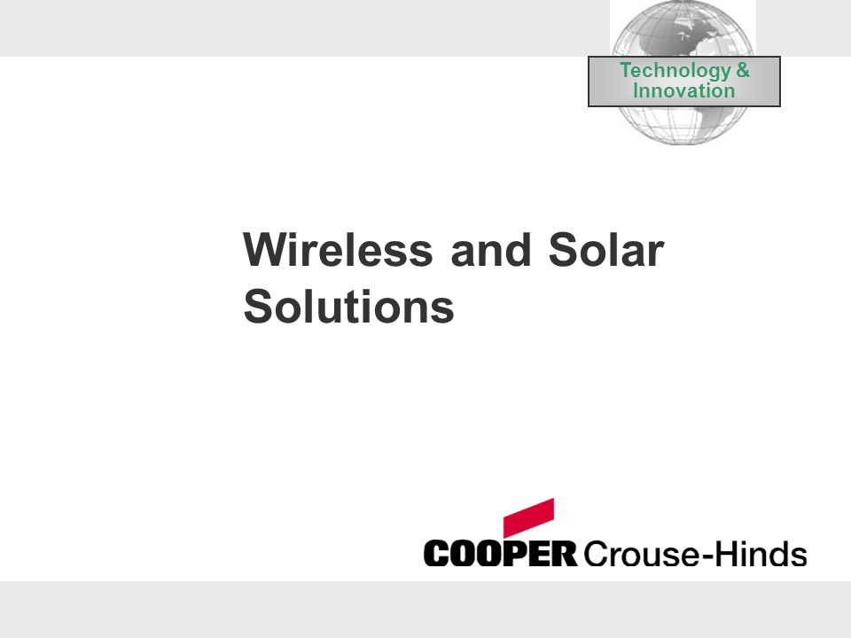 Wireless and Solar Solutions Technology & Innovation