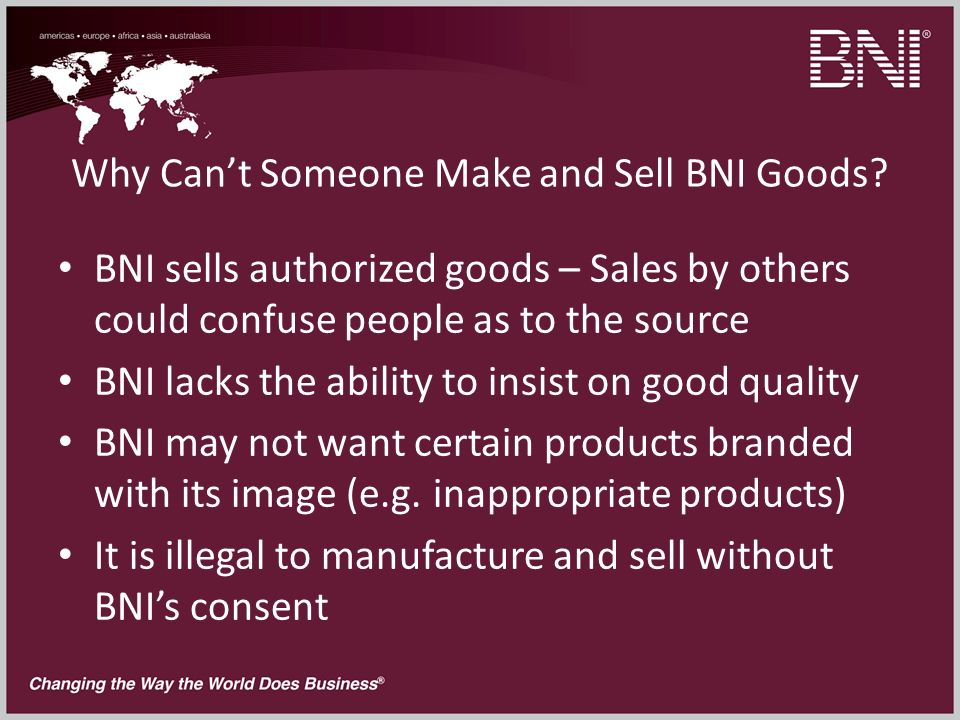 Why Cant Someone Make and Sell BNI Goods.