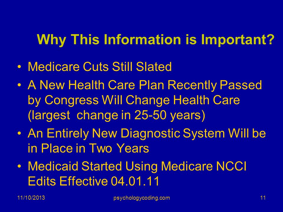Why This Information is Important? Medicare Cuts Still Slated A New Health Care Plan Recently Passed by Congress Will Change Health Care (largest chan