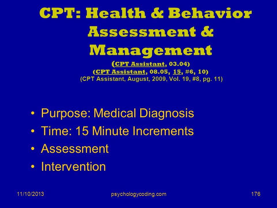 11/10/2013 CPT: Health & Behavior Assessment & Management ( CPT Assistant, 03.04) (CPT Assistant, 08.05, 15, #6, 10) (CPT Assistant, August, 2009, Vol