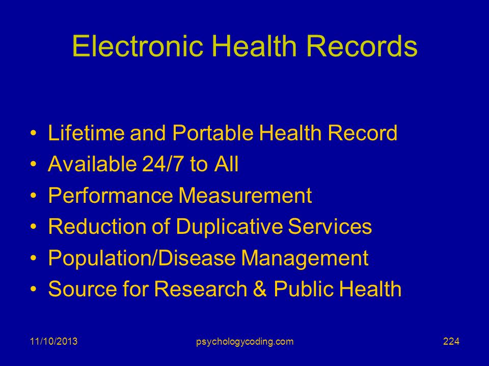 Electronic Health Records Lifetime and Portable Health Record Available 24/7 to All Performance Measurement Reduction of Duplicative Services Populati