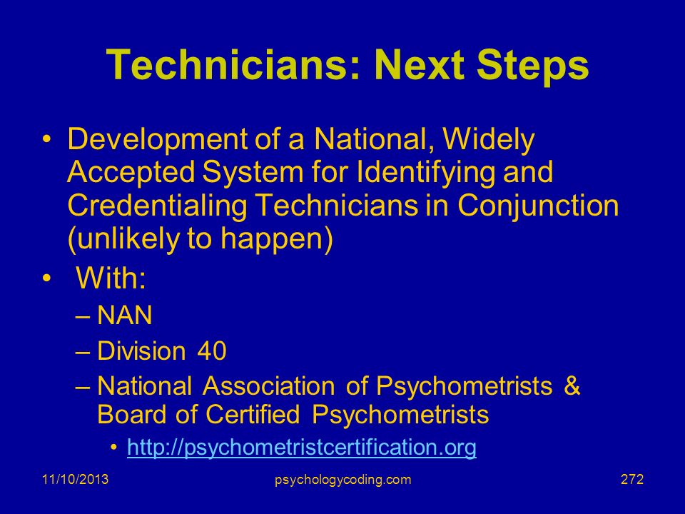 11/10/2013 Technicians: Next Steps Development of a National, Widely Accepted System for Identifying and Credentialing Technicians in Conjunction (unl