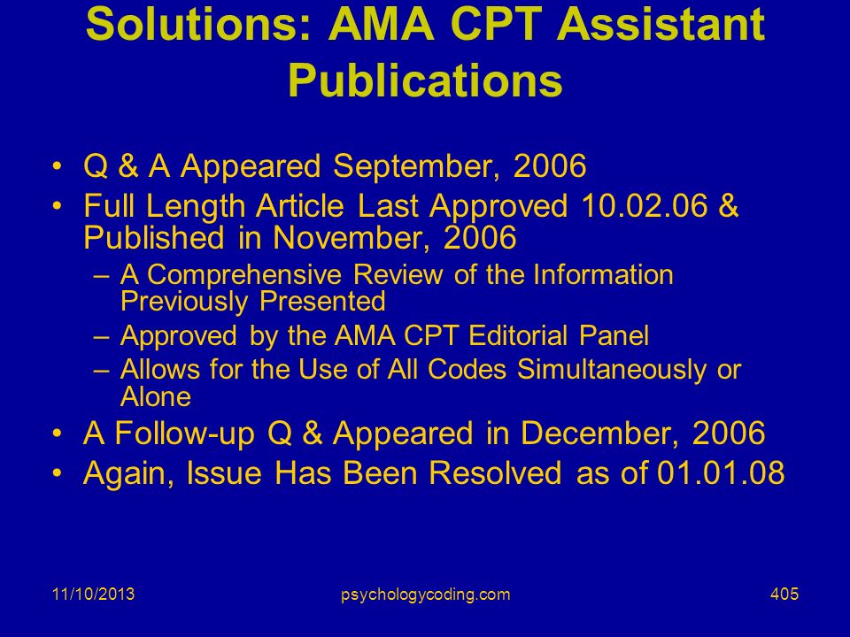 11/10/2013 Solutions: AMA CPT Assistant Publications Q & A Appeared September, 2006 Full Length Article Last Approved 10.02.06 & Published in November