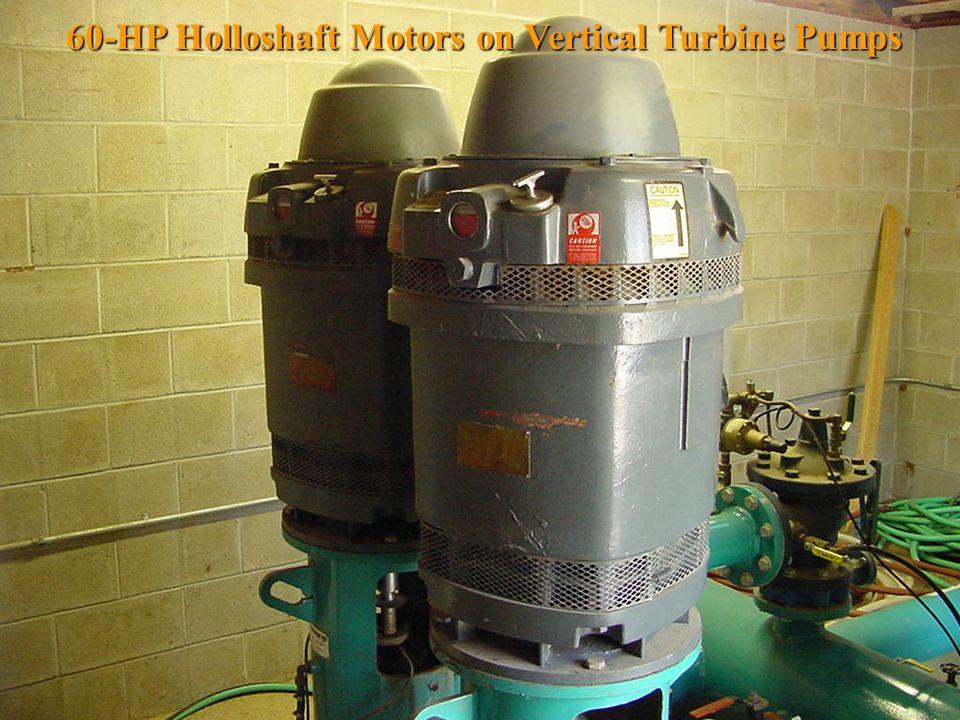 60-HP Holloshaft Motors on Vertical Turbine Pumps