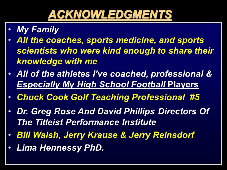 ACKNOWLEDGMENTS My Family All the coaches, sports medicine, and sports scientists who were kind enough to share their knowledge with me All of the ath