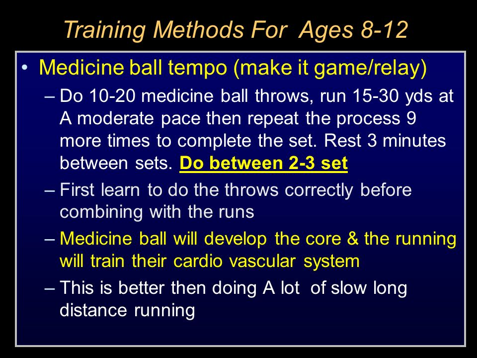 Medicine ball tempo (make it game/relay) –Do 10-20 medicine ball throws, run 15-30 yds at A moderate pace then repeat the process 9 more times to comp