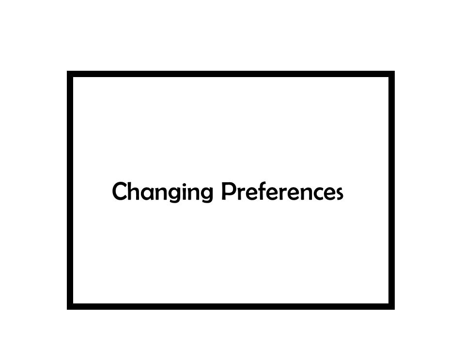 Changing Preferences