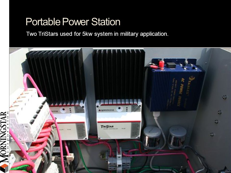 Portable Power Station Two TriStars used for 5kw system in military application.