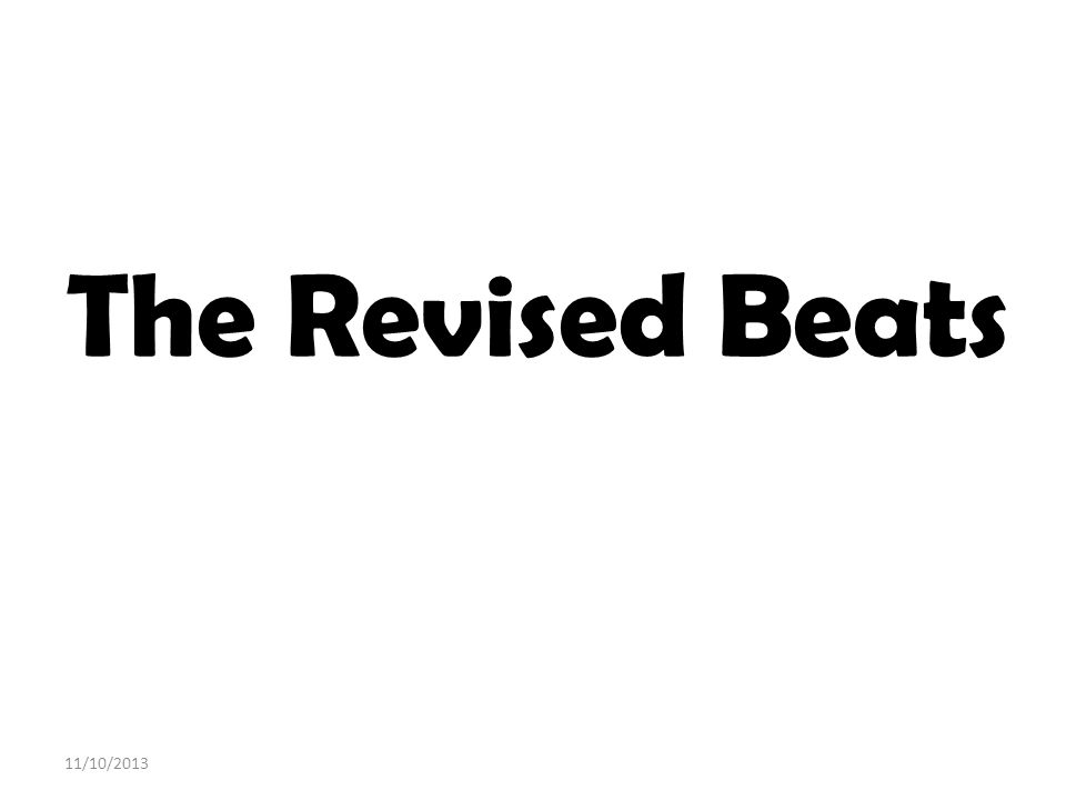 The Revised Beats 11/10/2013