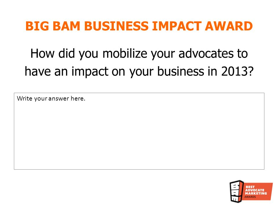 What results did your advocate marketing program have on your business in 2013.