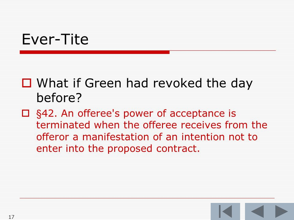 Ever-Tite What if Green had revoked the day before.