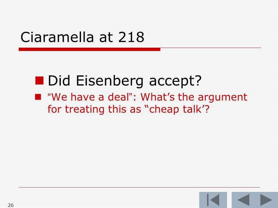 Ciaramella at 218 Did Eisenberg accept.