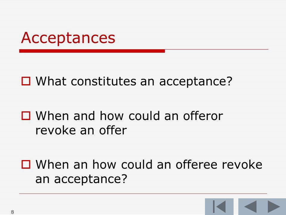 Acceptances What constitutes an acceptance.