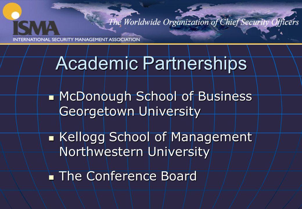 Academic Partnerships McDonough School of Business Georgetown University McDonough School of Business Georgetown University Kellogg School of Manageme