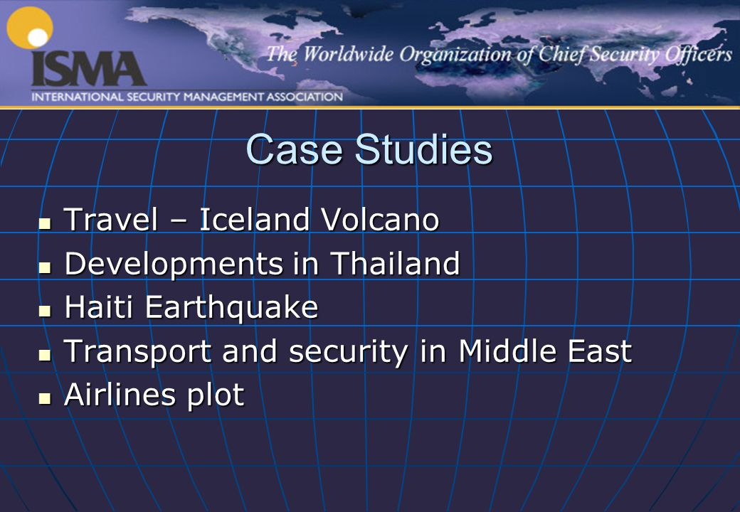 Case Studies Travel – Iceland Volcano Travel – Iceland Volcano Developments in Thailand Developments in Thailand Haiti Earthquake Haiti Earthquake Transport and security in Middle East Transport and security in Middle East Airlines plot Airlines plot