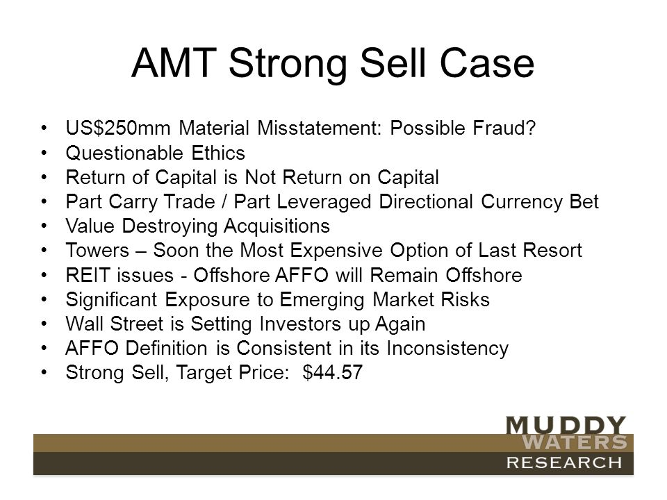 AMT Strong Sell Case US$250mm Material Misstatement: Possible Fraud.