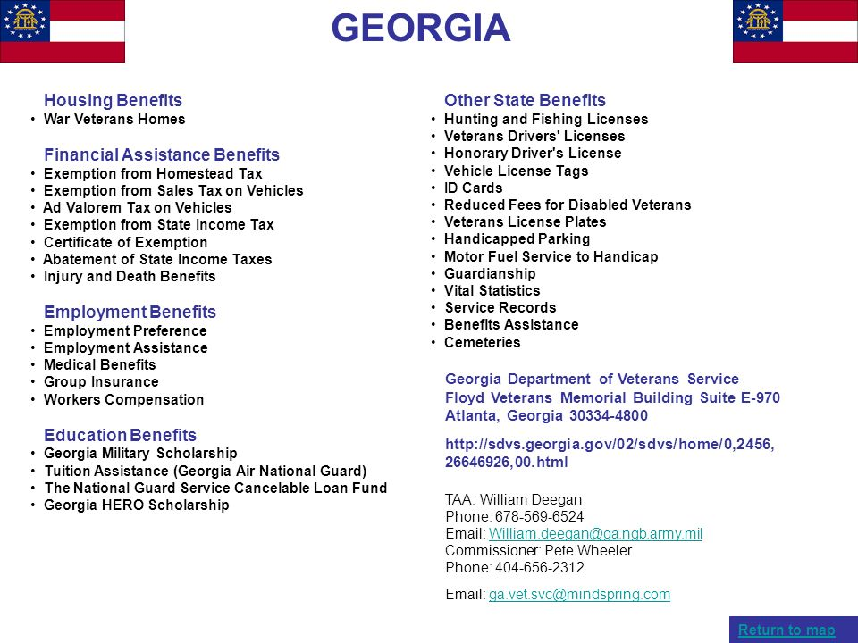 GEORGIA Housing Benefits War Veterans Homes Financial Assistance Benefits Exemption from Homestead Tax Exemption from Sales Tax on Vehicles Ad Valorem