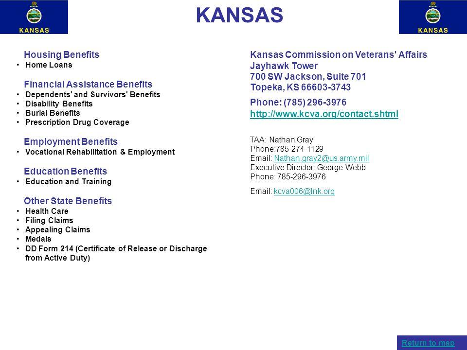 KANSAS Housing Benefits Home Loans Financial Assistance Benefits Dependents' and Survivors' Benefits Disability Benefits Burial Benefits Prescription