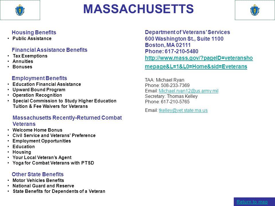 MASSACHUSETTS Housing Benefits Public Assistance Financial Assistance Benefits Tax Exemptions Annuities Bonuses Employment Benefits Education Financia