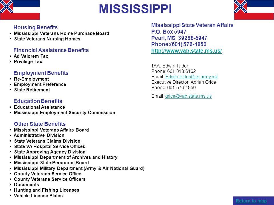 MISSISSIPPI Housing Benefits Mississippi Veterans Home Purchase Board State Veterans Nursing Homes Financial Assistance Benefits Ad Valorem Tax Privil