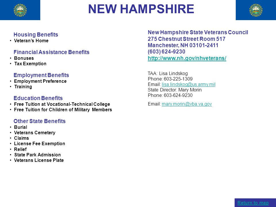 NEW HAMPSHIRE Housing Benefits Veterans Home Financial Assistance Benefits Bonuses Tax Exemption Employment Benefits Employment Preference Training Ed