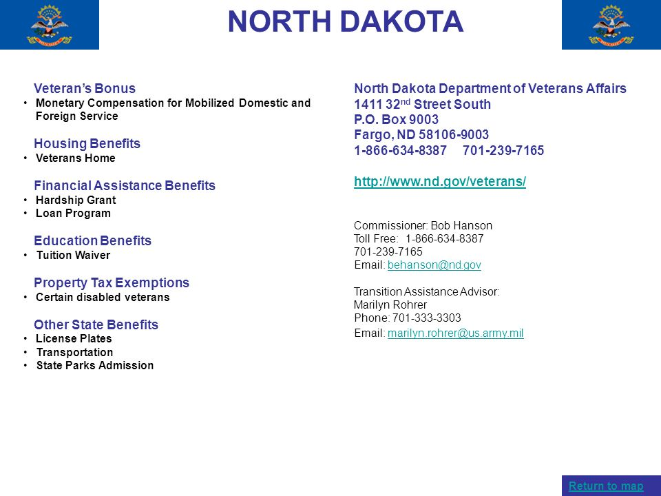 NORTH DAKOTA Veterans Bonus Monetary Compensation for Mobilized Domestic and Foreign Service Housing Benefits Veterans Home Financial Assistance Benef