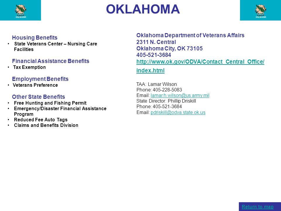 OKLAHOMA Housing Benefits State Veterans Center – Nursing Care Facilities Financial Assistance Benefits Tax Exemption Employment Benefits Veterans Pre