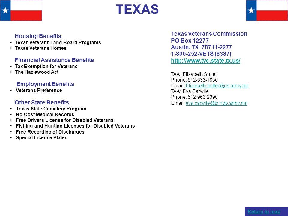 TEXAS Housing Benefits Texas Veterans Land Board Programs Texas Veterans Homes Financial Assistance Benefits Tax Exemption for Veterans The Hazlewood
