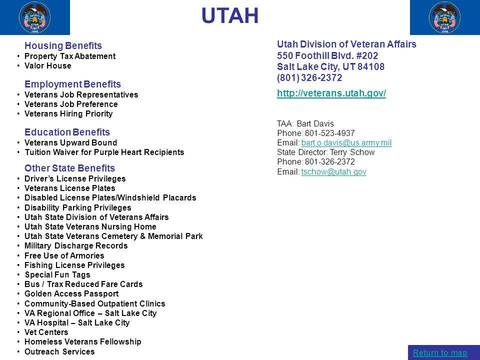 UTAH Housing Benefits Property Tax Abatement Valor House Employment Benefits Veterans Job Representatives Veterans Job Preference Veterans Hiring Prio